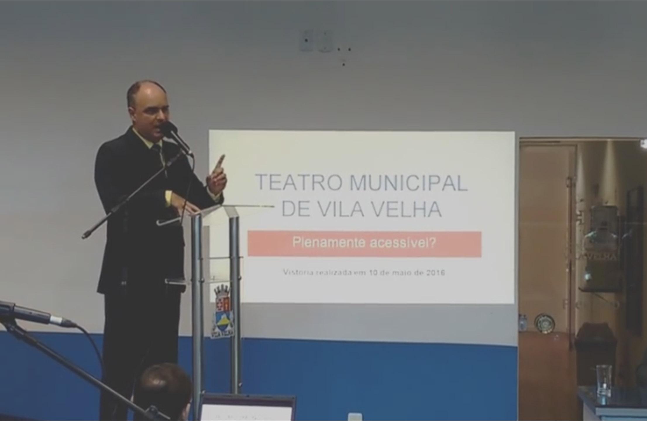 Chiabai denuncia falta de acessibilidade no Teatro Municipal de Vila Velha