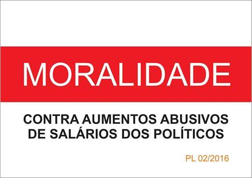 ACABAR COM PRIVILÉGIOS E COM AUMENTOS DESPROPORCIONAIS E ABUSIVOS DE SALÁRIOS DE POLÍTICOS NO ESTADO