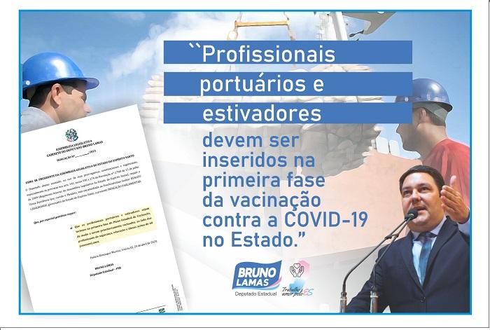 Bruno quer prioridade na vacinação de portuários e estivadores
