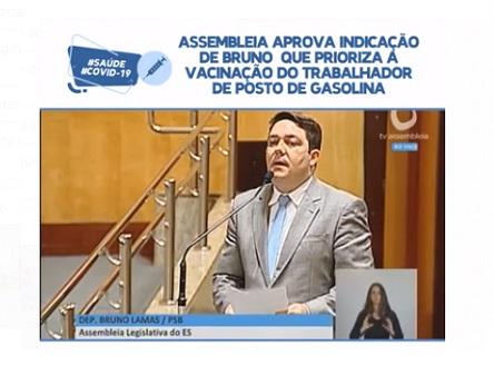 Assembleia aprova indicação de Bruno que prioriza a vacinação do trabalhador de posto de gasolina