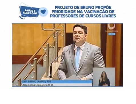 Projeto de Bruno propõe prioridade na vacinação de professores de cursos livres